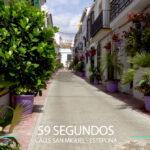 59 Segundos – Calle san Miguel en Estepona.