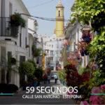 59 Segundos – Calle San Antonio en Estepona.